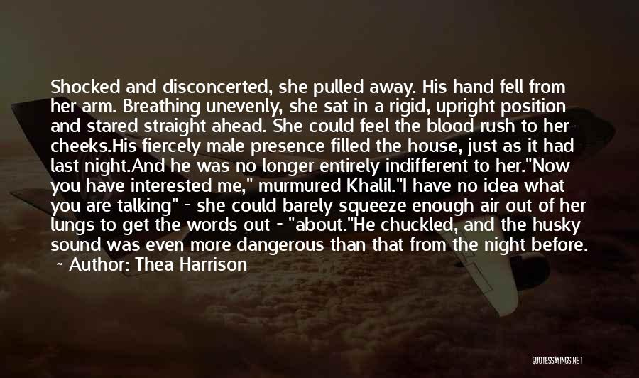 Barely Breathing Quotes By Thea Harrison