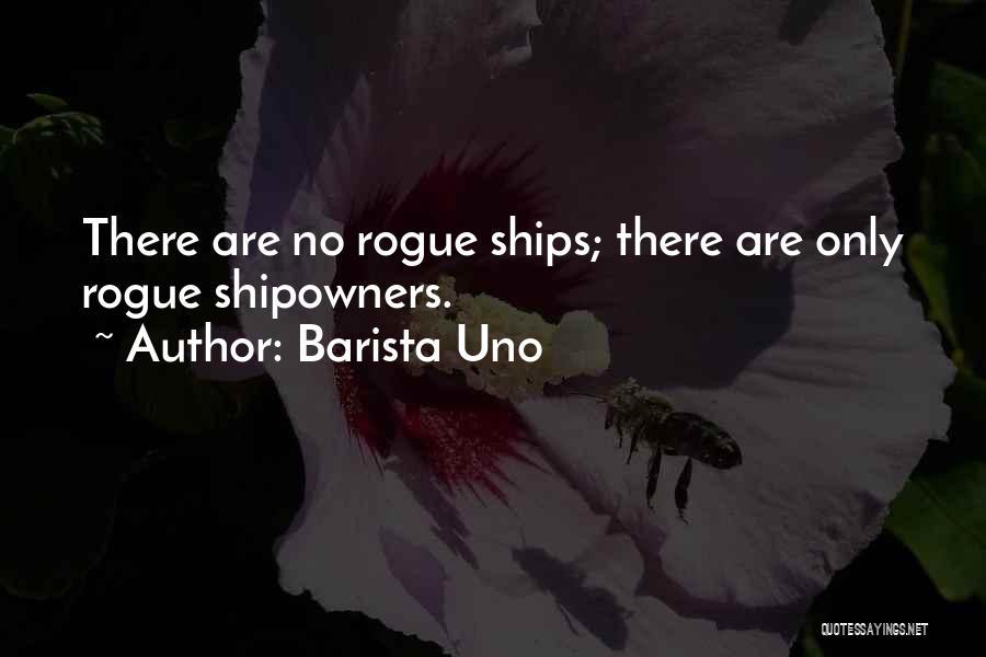 Barista Uno Quotes 1728810