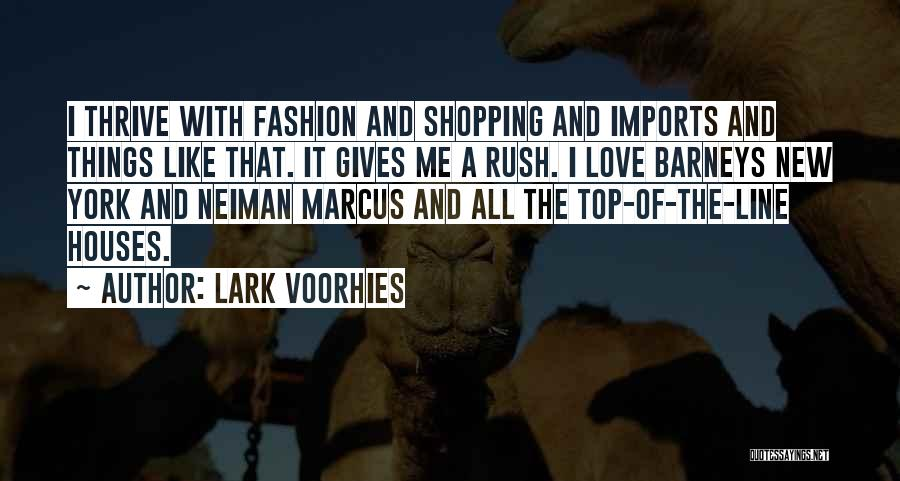 Barneys New York Quotes By Lark Voorhies