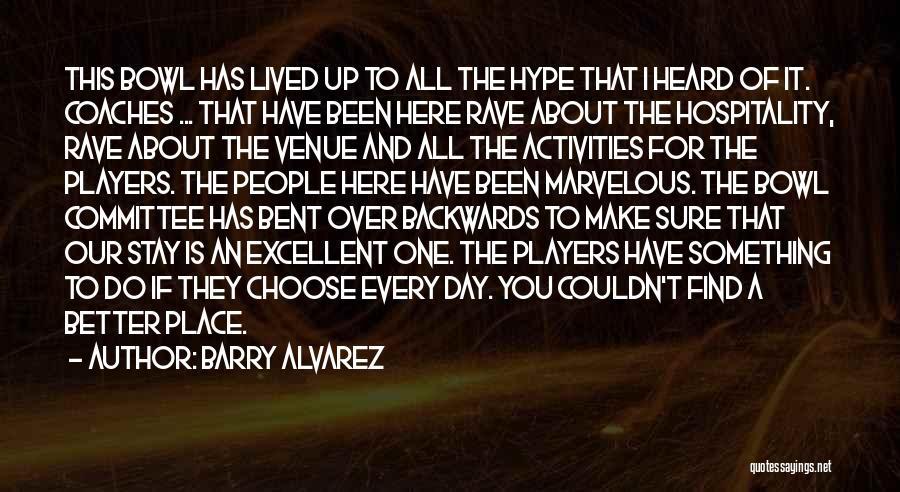 Barry Alvarez Quotes 1920176