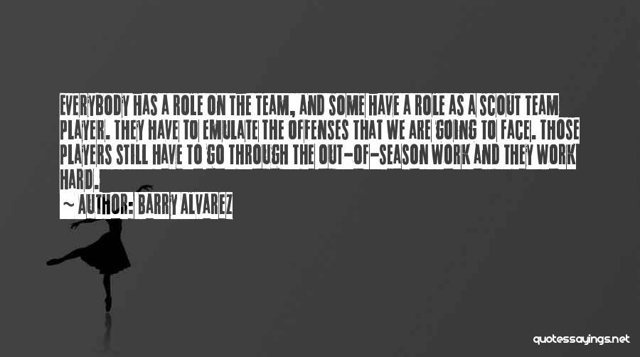 Barry Alvarez Quotes 900092