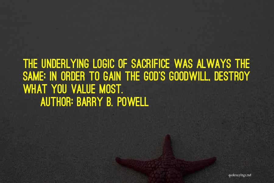 Barry B. Powell Quotes 1895074