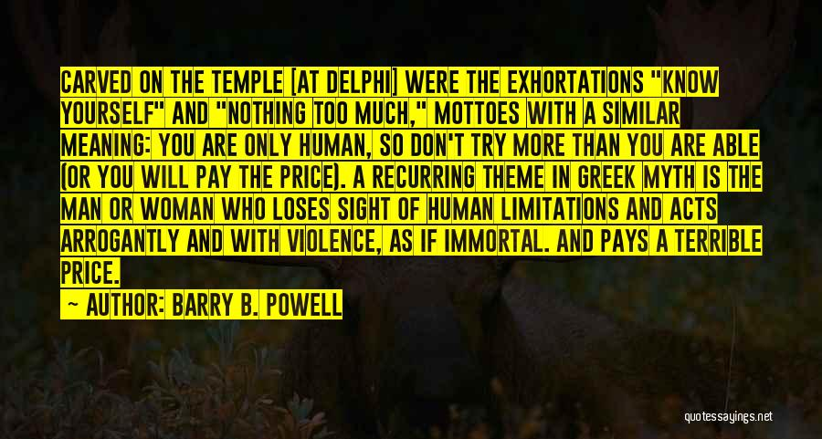 Barry B. Powell Quotes 2074152