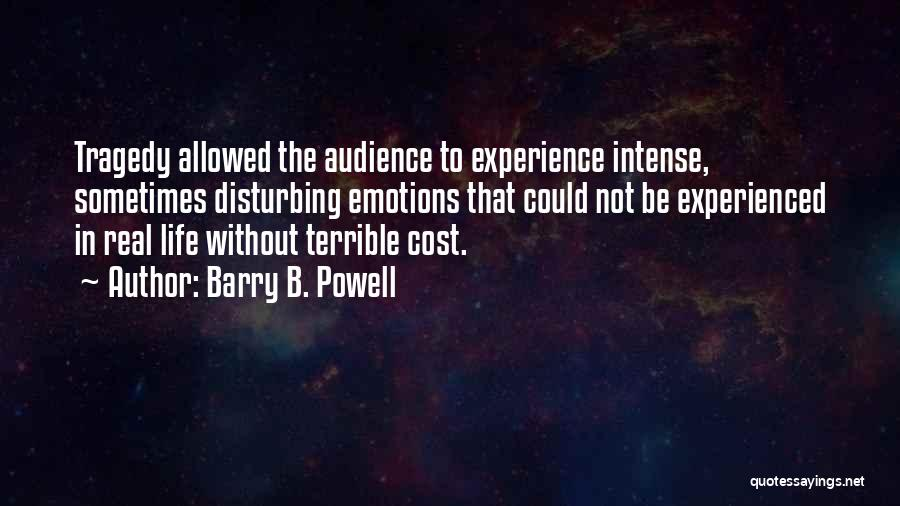 Barry B. Powell Quotes 614613