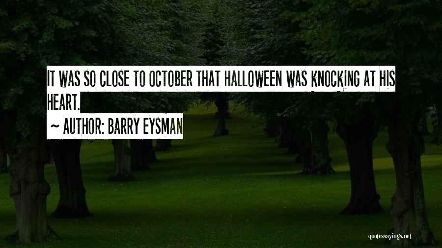 Barry Eysman Quotes 1870607
