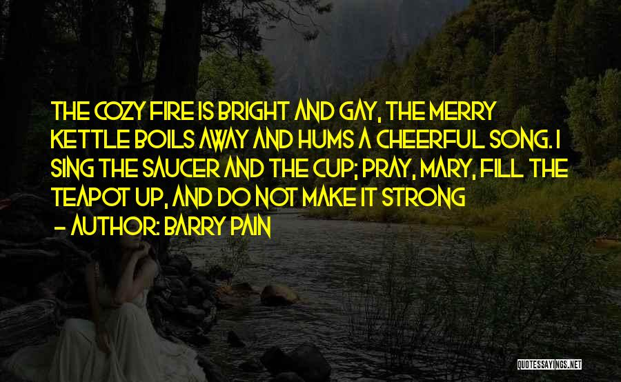 Barry Pain Quotes 463002