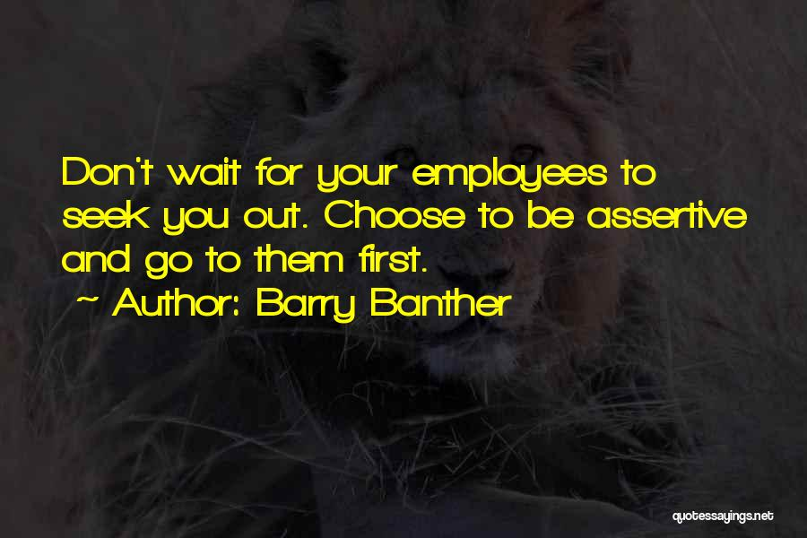 Barry Quotes By Barry Banther