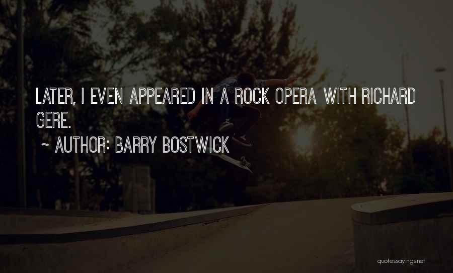Barry Quotes By Barry Bostwick