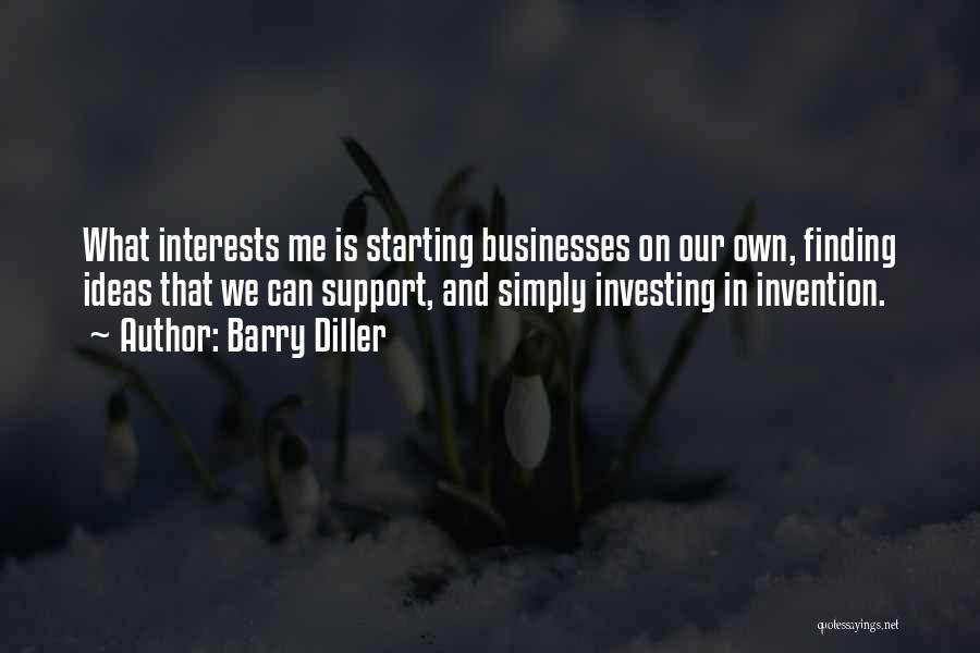 Barry Quotes By Barry Diller
