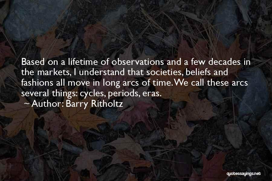 Barry Quotes By Barry Ritholtz