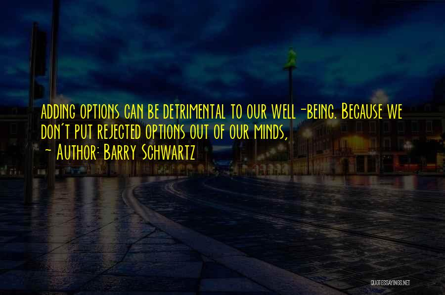 Barry Quotes By Barry Schwartz