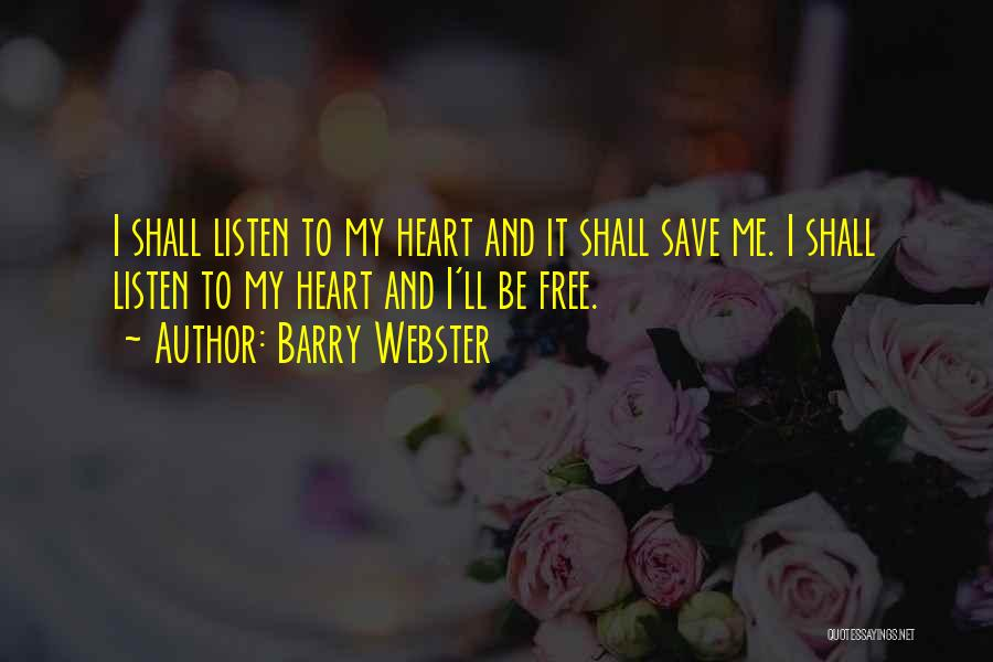Barry Quotes By Barry Webster