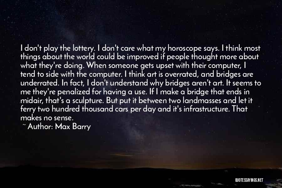 Barry Quotes By Max Barry