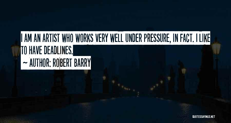 Barry Quotes By Robert Barry