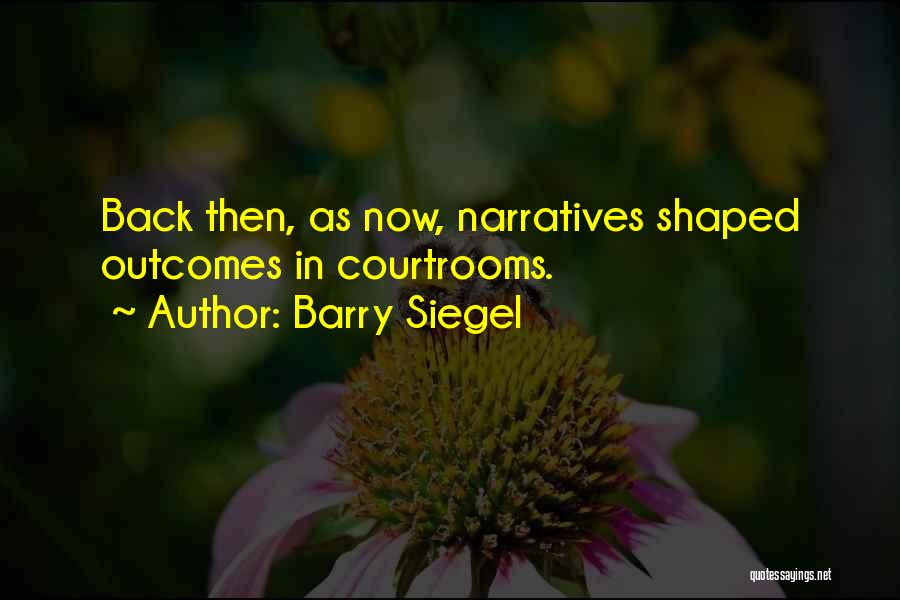 Barry Siegel Quotes 2104186