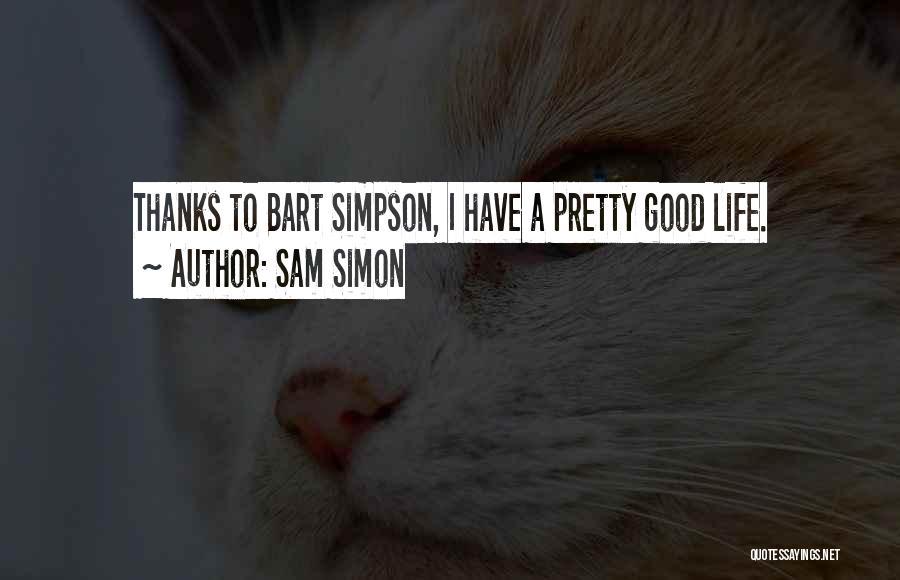 Bart Simpson Quotes By Sam Simon