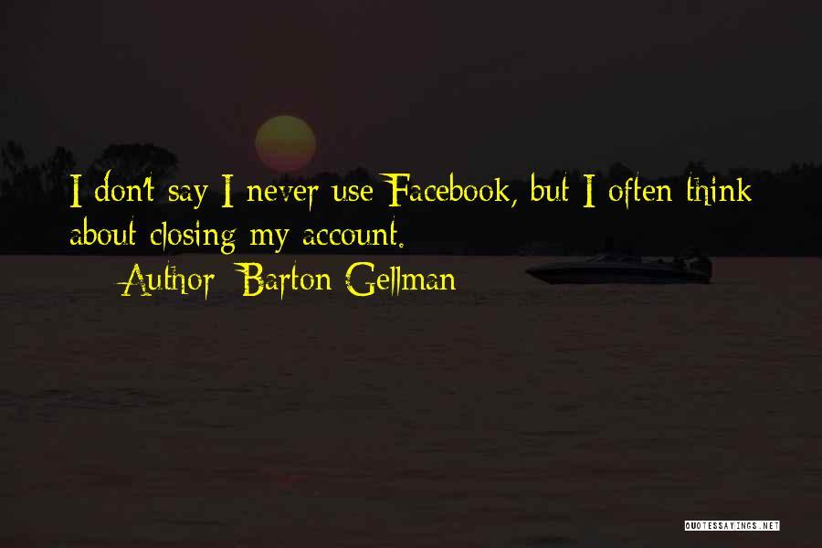 Barton Gellman Quotes 1016803