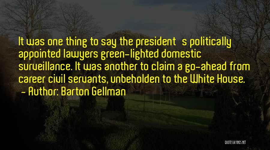 Barton Gellman Quotes 1033845