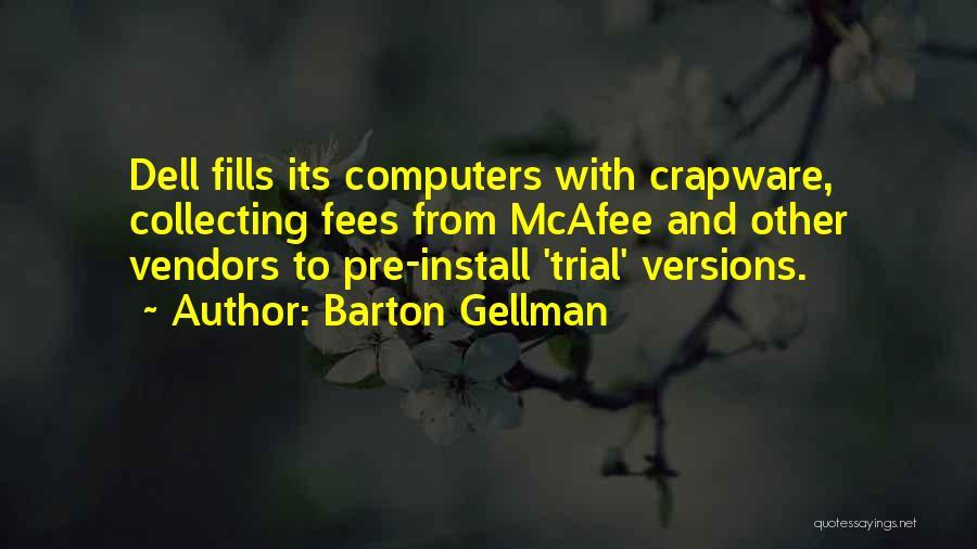 Barton Gellman Quotes 1053115