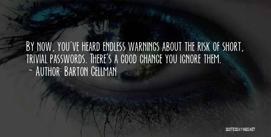 Barton Gellman Quotes 1110052