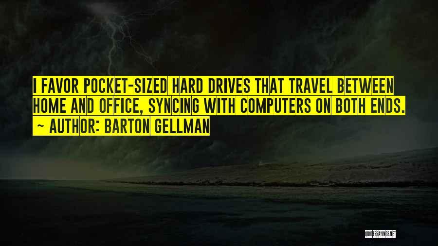 Barton Gellman Quotes 1153159