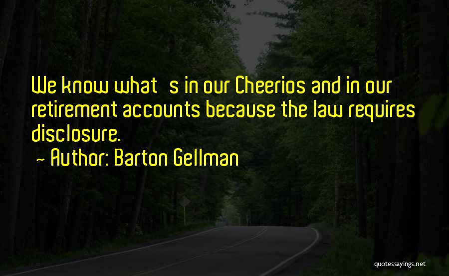Barton Gellman Quotes 1273131