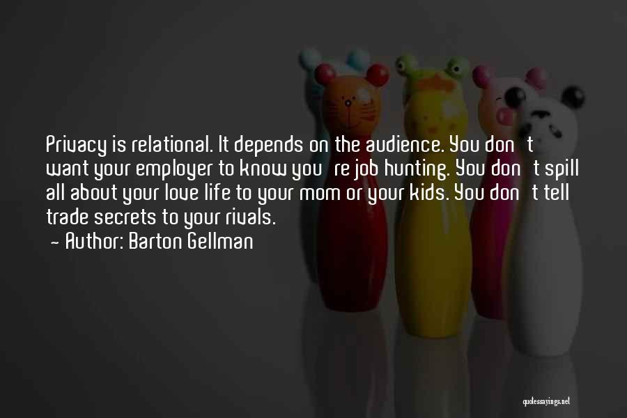 Barton Gellman Quotes 1288844