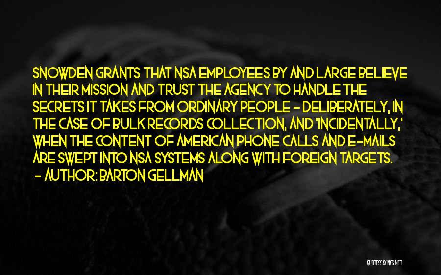 Barton Gellman Quotes 1329861