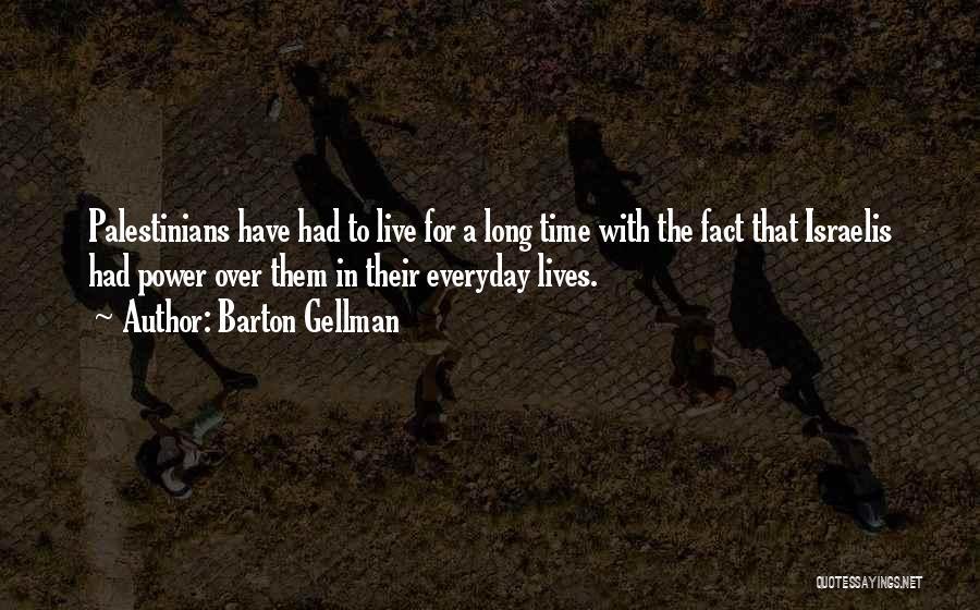Barton Gellman Quotes 1437252
