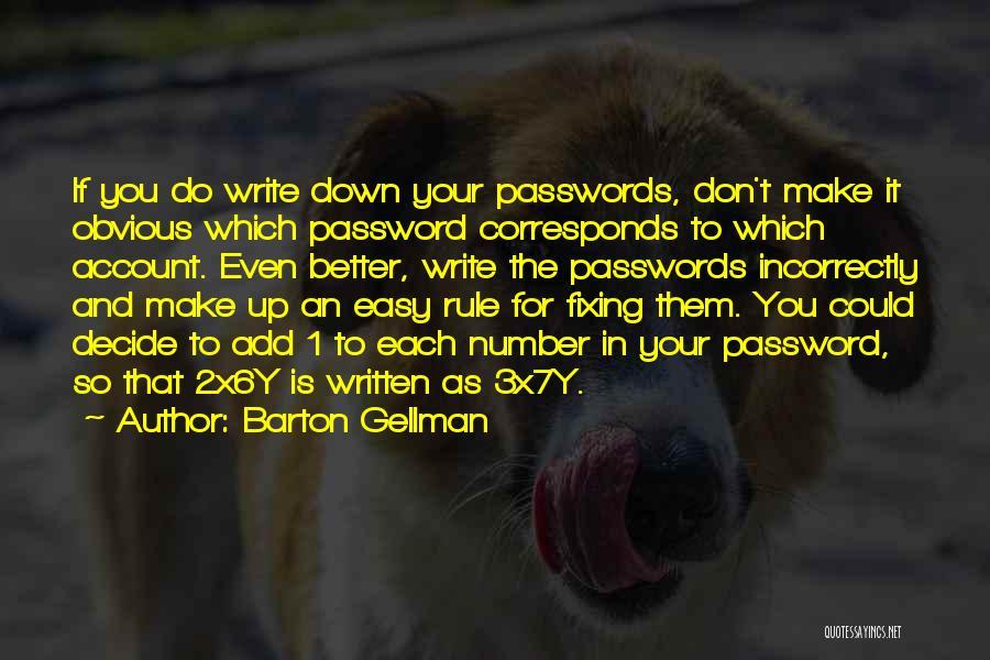 Barton Gellman Quotes 1460681