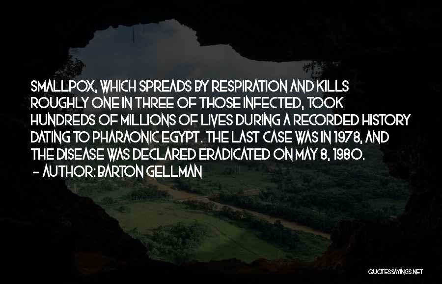Barton Gellman Quotes 1479456