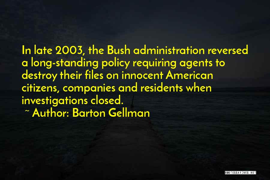 Barton Gellman Quotes 1541169