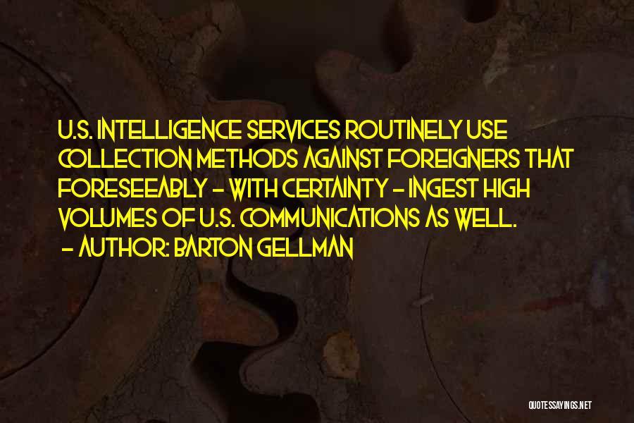 Barton Gellman Quotes 1633239