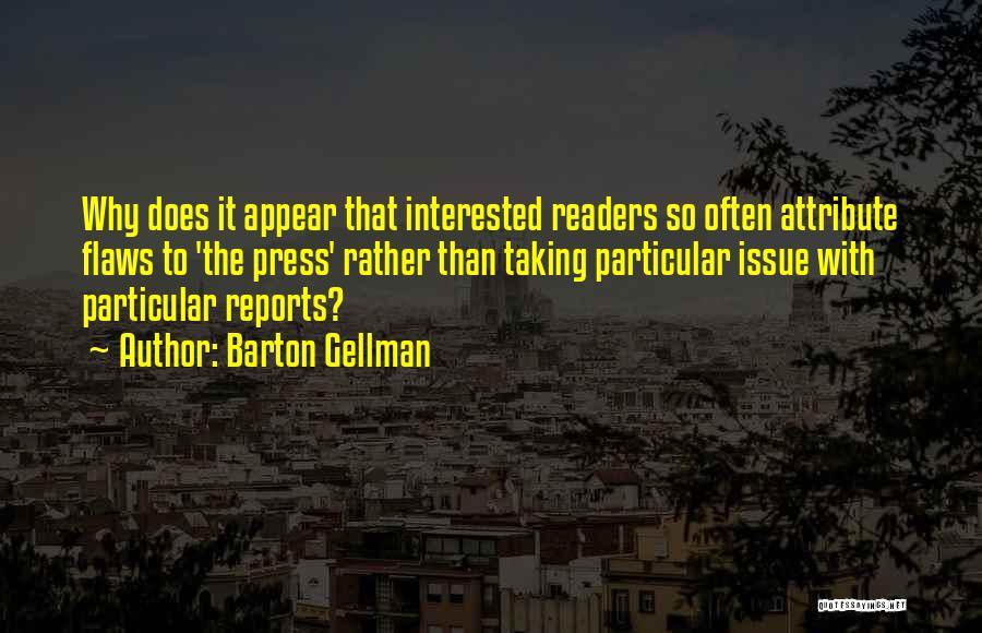 Barton Gellman Quotes 166107