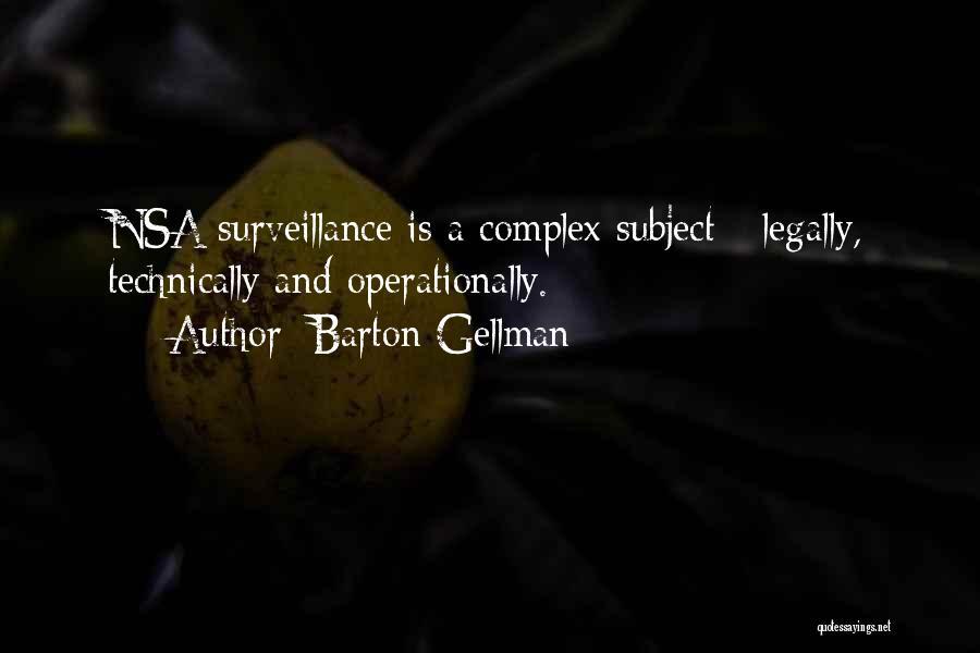 Barton Gellman Quotes 1805774