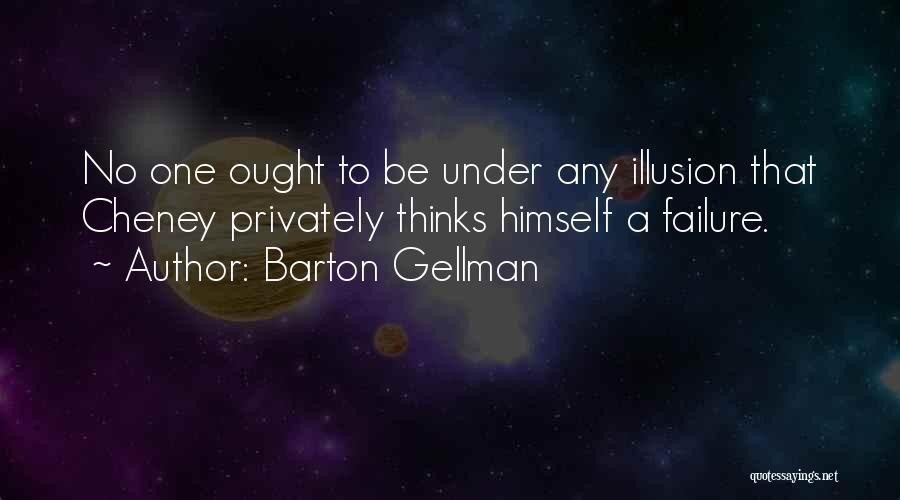 Barton Gellman Quotes 1818060