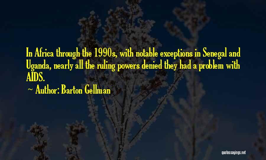 Barton Gellman Quotes 1966563