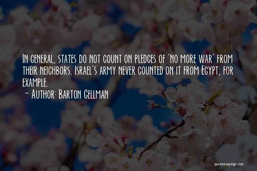 Barton Gellman Quotes 1972640