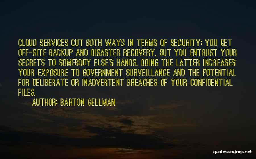 Barton Gellman Quotes 1978387