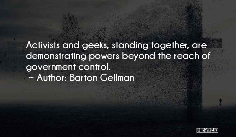 Barton Gellman Quotes 2029486