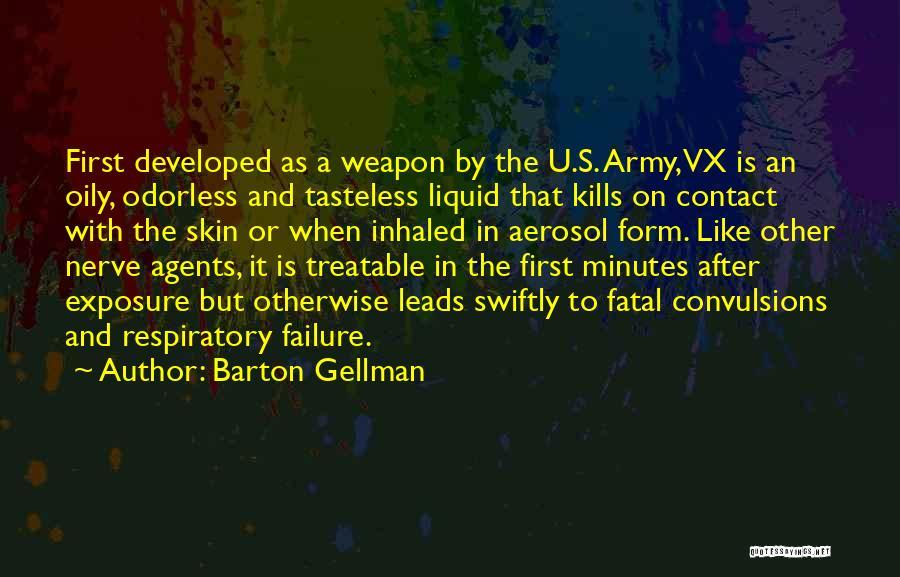 Barton Gellman Quotes 2201779