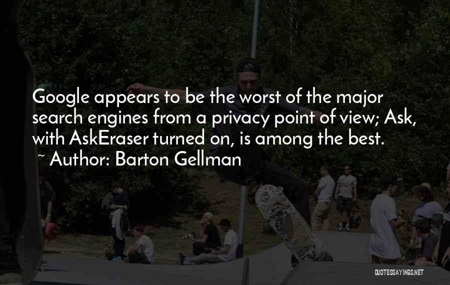 Barton Gellman Quotes 2254888