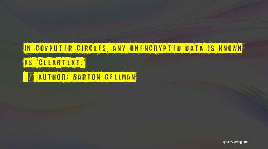 Barton Gellman Quotes 2264227