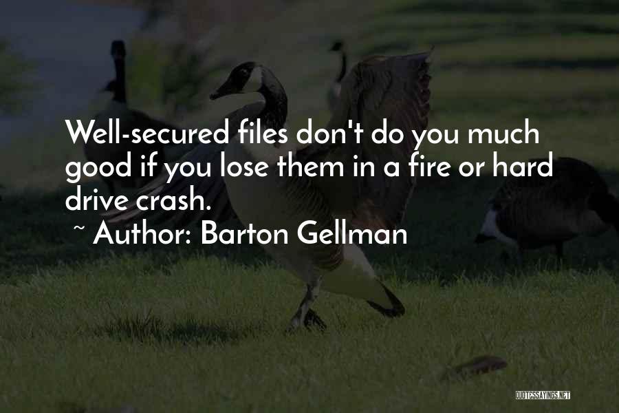 Barton Gellman Quotes 299256