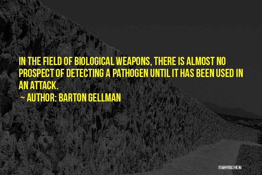 Barton Gellman Quotes 393071