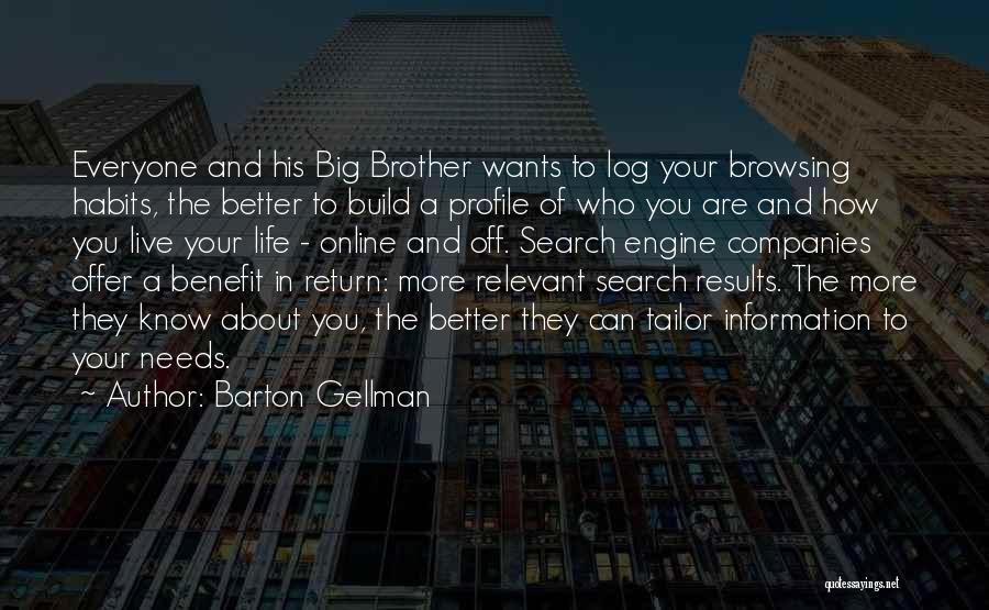 Barton Gellman Quotes 407824