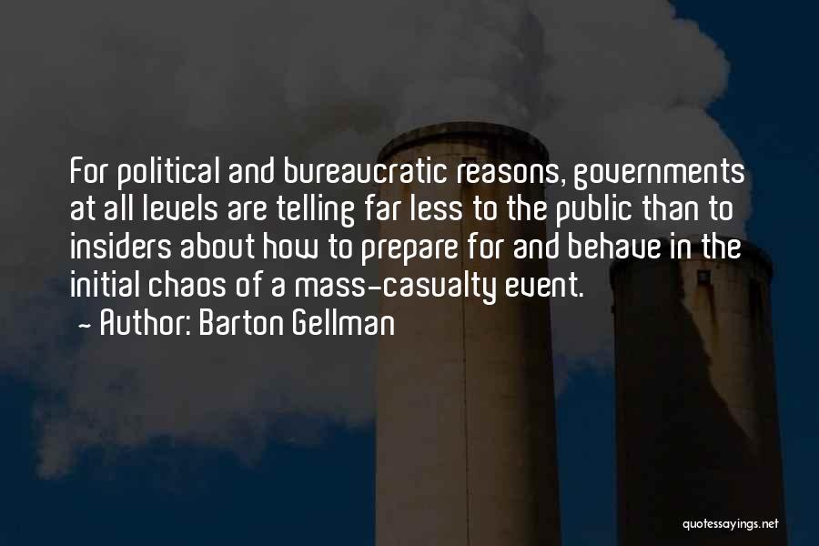 Barton Gellman Quotes 432584
