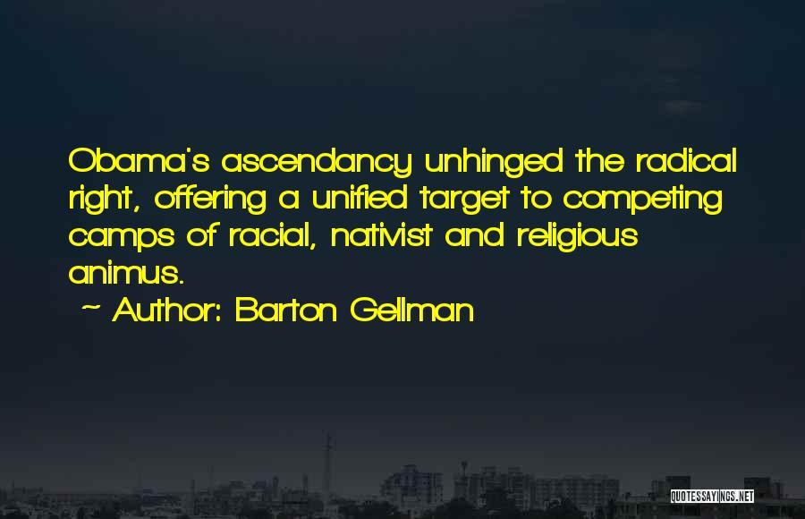 Barton Gellman Quotes 449337