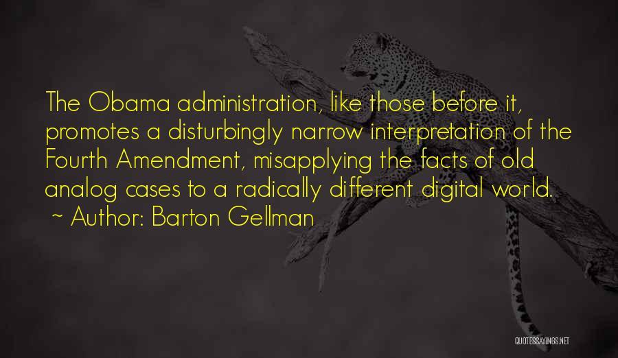 Barton Gellman Quotes 486605