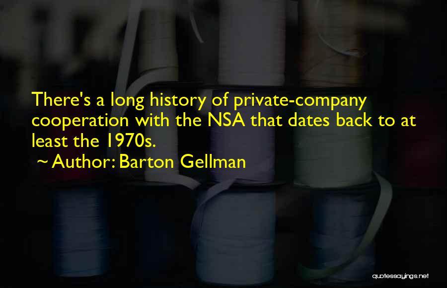 Barton Gellman Quotes 607795